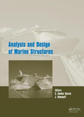 Analysis and Design of Marine Structures - Romanoff, Jani (Editor), and Soares, Carlos Guedes (Editor)