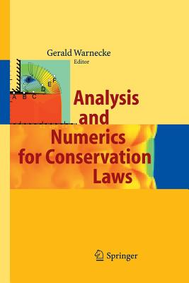 Analysis and Numerics for Conservation Laws - Warnecke, Gerald (Editor)