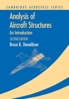 Analysis of Aircraft Structures: An Introduction - Donaldson, Bruce K.