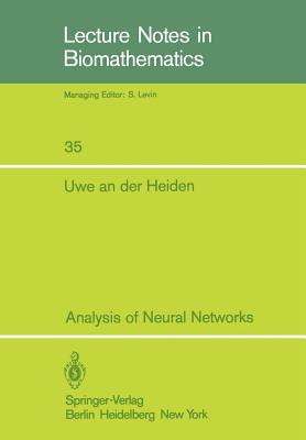 Analysis of Neural Networks - Heiden, U An Der