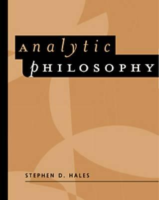 Analytic Philosophy: Classic Readings - Hales, Steven D
