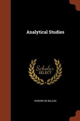Analytical Studies - De Balzac, Honore