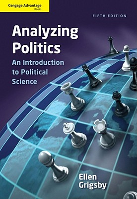 Analyzing Politics: An Introduction to Political Science - Grigsby, Ellen