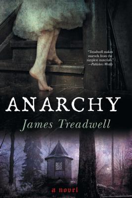 Anarchy - Treadwell, James, Dr.