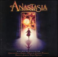 Anastasia [Music From the Motion Picture] - Lynn Ahrens/Stephen Flaherty/David Newman