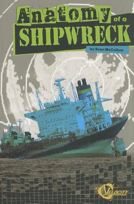 Anatomy of a Shipwreck - McCollum, Sean