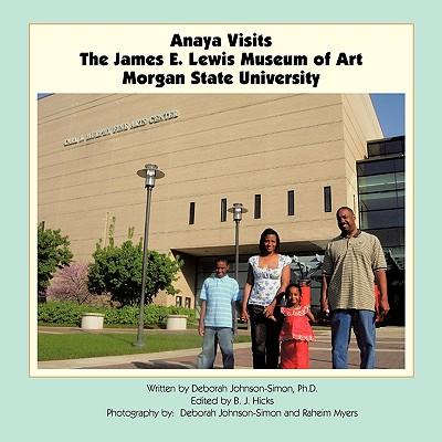 Anaya Visits the James E. Lewis Museum of Art at Morgan State University - Johnson-Simon, Ph.D. Deborah
