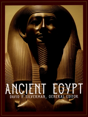 Ancient Egypt - Silverman, David P