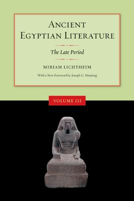 Ancient Egyptian Literature: The Late Period - Lichtheim, Miriam