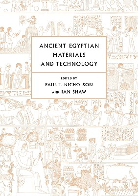 Ancient Egyptian Materials and Technology - Nicholson, Paul T (Editor)