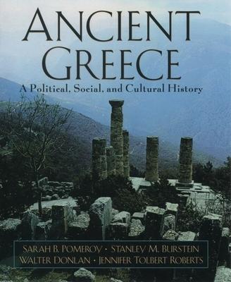 Ancient Greece: A Political, Social, and Cultural History -