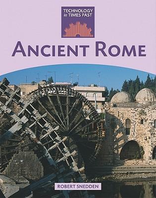 Ancient Rome - Snedden, Robert