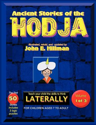 Ancient Stories of the HODJA - Hillman, John E.