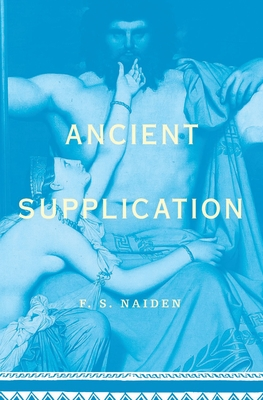 Ancient Supplication - Naiden, Fred