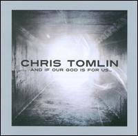 And If Our God Is for Us [Deluxe Edition] [CD/DVD] - Chris Tomlin