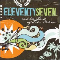 And the Land of Fake Believe - Eleventyseven