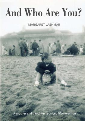 And Who Are You? - Lashmar, Margaret