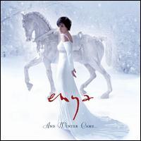 And Winter Came - Enya
