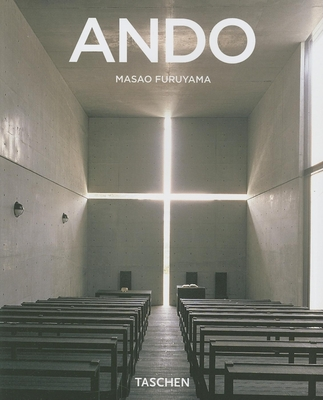 Ando: Modern Minimalism with a Japanese Touch - Furuyama, Masao, and Gossel, Peter (Editor)