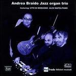 Andrea Braido Jazz Organ Trio