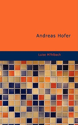 Andreas Hofer - M Hlbach, Luise