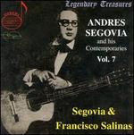 Andres Segovia and his Contemporaries Vol. 7