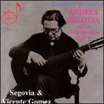 Andres Segovia & His Contemporaries, Vol. 5: Vicente Gomez