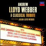 Andrew Lloyd Webber: A Classical Tribute