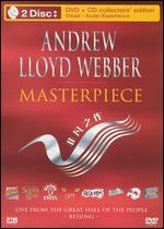Andrew Lloyd Webber: Masterpiece - Live from Beijing