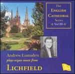 Andrew Lumsden Plays Organ Music from Lichfield