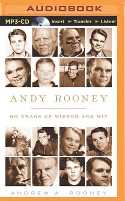 Andy Rooney: 60 Years of Wisdom and Wit - Rooney, Andrew a, and Guimont, J Paul (Read by)