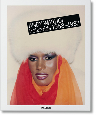 Andy Warhol: Polaroids XL - Woodward, Richard B, and Golden, Reuel (Editor)
