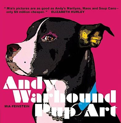 Andy Warhound Pup Art - Feinstein, Mia