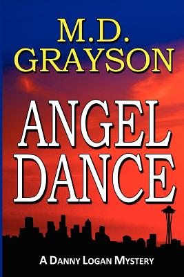 Angel Dance - Grayson, M D