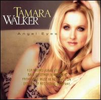 Angel Eyes - Tamara Walker