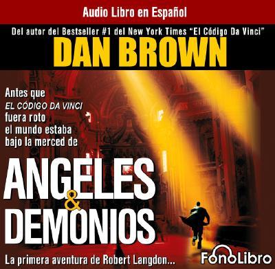 Angeles y Demonios - Brown, Dan