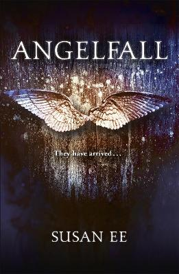 Angelfall: Penryn and the End of Days Book One - Ee, Susan