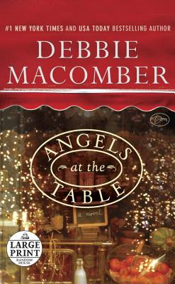 Angels at the Table: A Shirley, Goodness, and Mercy Christmas Story - Macomber, Debbie
