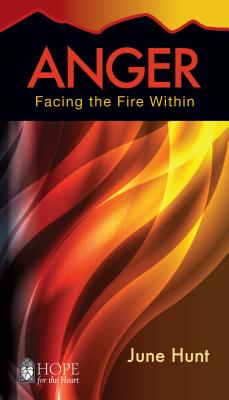 Anger: Facing the Fire Within - Hunt, June