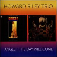 Angle/The Day Will Come - The Howard Riley Trio