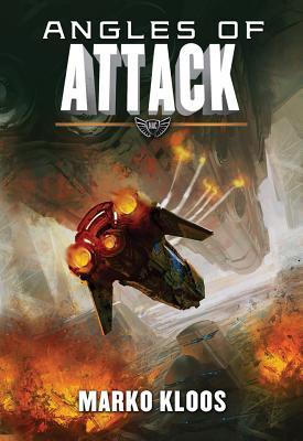 Angles of Attack - Kloos, Marko