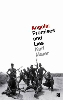 Angola: Promises and Lies - Maier, Karl
