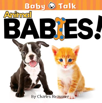 Animal Babies! - Reasoner, Charles