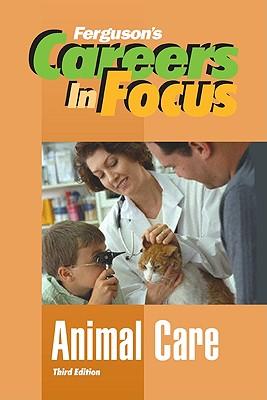 Animal Care - Ferguson Publishing (Creator)