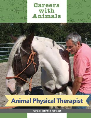 Animal Physical Therapist - Miller, Dean