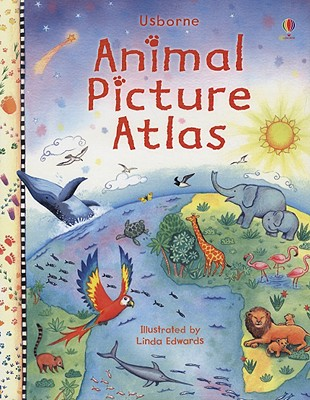 Animal Picture Atlas - Maskell, Hazel, and Doherty, Gillian (Editor), and Gulliver, Amanda (Designer), and Butler, Nicola (Designer), and Rostron...