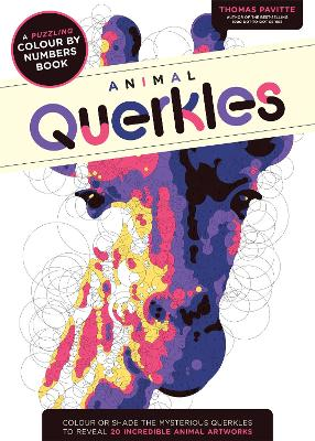 Animal Querkles: A puzzling colour-by-numbers book - Pavitte, Thomas