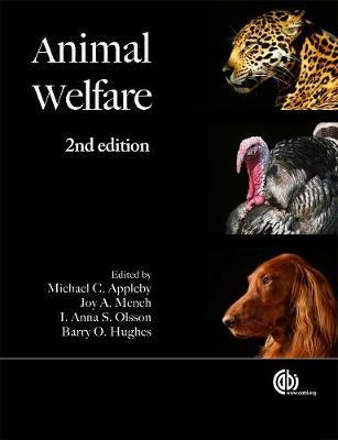 Animal Welfare - Appleby, Michael C (Editor), and Mench, Joy A (Editor), and Olsson, I Anna (Editor)
