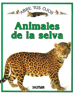 Animales de La Selva - Abre Tus Ojos - Royston, Angela