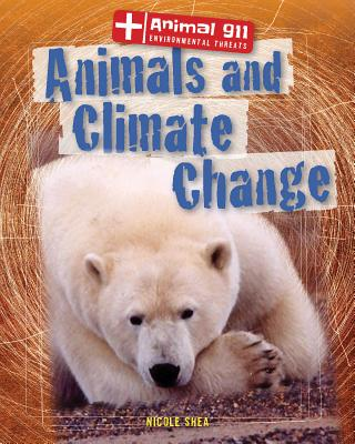 Animals and Climate Change - Shea, Nicole